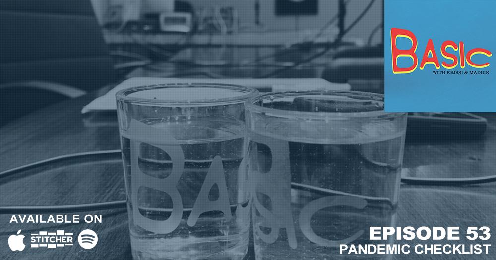 Episode 53: Pandemic Checklist